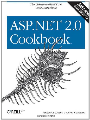 ASP.NET 2.0 Cookbook: 125 Solutions in C# and Visual Basic for Web Developers (Cookbooks (O'Reilly))