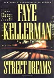 Street Dreams (Kellerman, Faye)