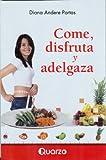 Come, Disfruta y Adelgaza, Diana Andere Portas, 6074570965
