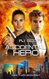 Accidental Hero (Sanctuary) (Volume 8)
