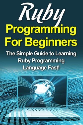 Ruby Programming for Beginners ISBN-13 9781516998494