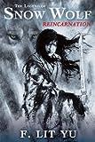 The Legend of Snow Wolf: Reincarnation