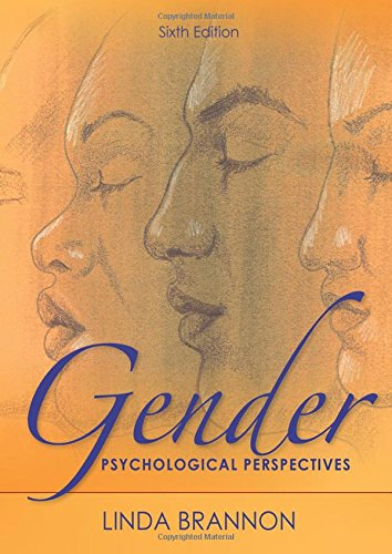 Gender: Psychological Perspectives, Sixth Edition