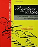 A Feminist Companion to Reading the Bible, , 1579583504