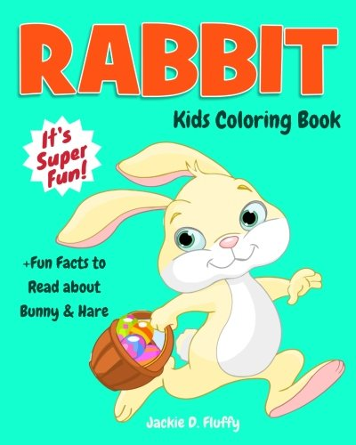 Rabbit Kids Coloring Book +Fun Facts to Read about Bunny & Hare ...