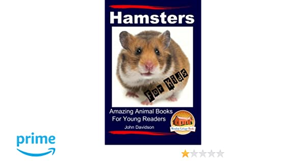 Hamsters for Kids Amazing Animal Books for Young Readers