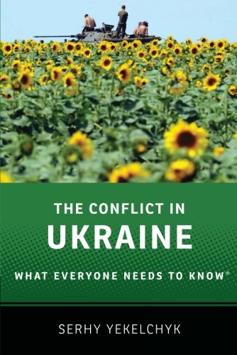 B.O.O.K The Conflict in Ukraine: What Everyone Needs to Know® DOC