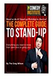 img - for The Complete Guide to Stand-up: Everything you need to know,from open-mics to going pro! book / textbook / text book