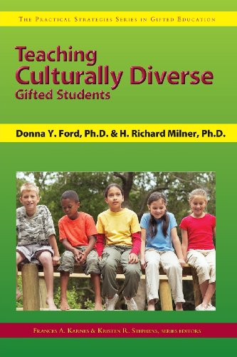 Teaching Culturally Diverse Gifted Students (Practical Strategies Series in Gifted Education)
