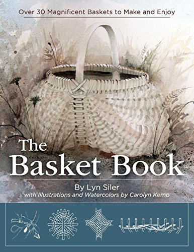 (The Basket Book: Over 30 Magnificent Baskets to Make and Enjoy)