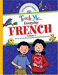 1: Teach Me Everyday French (English and French Edition)