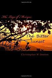 The Bitter Sunset: The Lays Of Morèyar