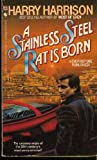 A Stainless Steel Rat Is Born, Harry Harrison, 0553247085