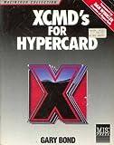 XCMD's for HyperCard, Bond, Gary, 0943518857