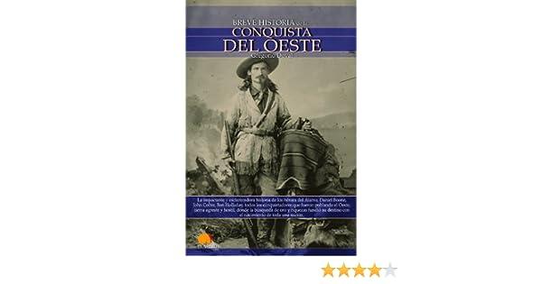 Amazon.com: Breve historia de la conquista del Oeste (Spanish Edition) eBook: Gregorio Doval: Kindle Store