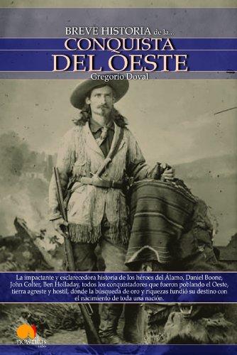 Breve historia de la conquista del Oeste (Spanish Edition) by [Doval, Gregorio
