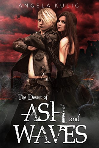 The Desert of Ash and Waves (The Hollows Book 3) by [Kulig, Angela]