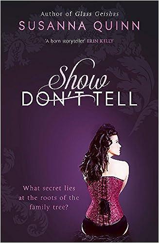 Show, Don't Tell: Amazon co uk: Susanna Quinn: 9781444733617: Books