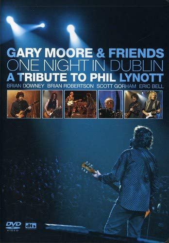 Bell Gorham - Gary Moore and Friends: One Night in Dublin - A Tribute to Phil Lynott