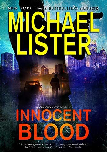 9a89d8795836 Innocent Blood (John Jordan Mysteries Book 7)