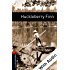 Huckleberry Finn - With Audio Level 2 Oxford Bookworms Library: 700 Headwords