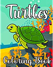 Turtles Coloring Book: Kids Turtle Colouring Book with Sea Creatures Among Others Fishes, Dolphins and Turtles for Stress Relief and Relaxation