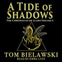 A Tide of Shadows: The Chronicles of Llars, Book 1 Audiobook by Tom Bielawski Narrated by Emma Lysy