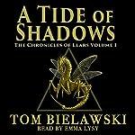 A Tide of Shadows: The Chronicles of Llars, Book 1 | Tom Bielawski