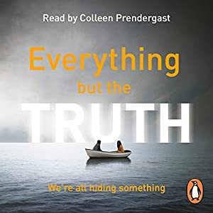 Everything but the Truth Hörbuch