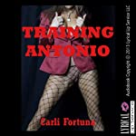 Training Antonio: A BDSM Erotica Story | Carli Fortuna