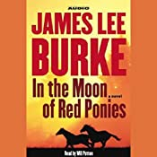 In the Moon of Red Ponies | James Lee Burke