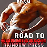 Road to Submission: Man on Man BDSM, Book 4 | Rainbow Press