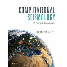 Computational Seismology: A Practical Introduction