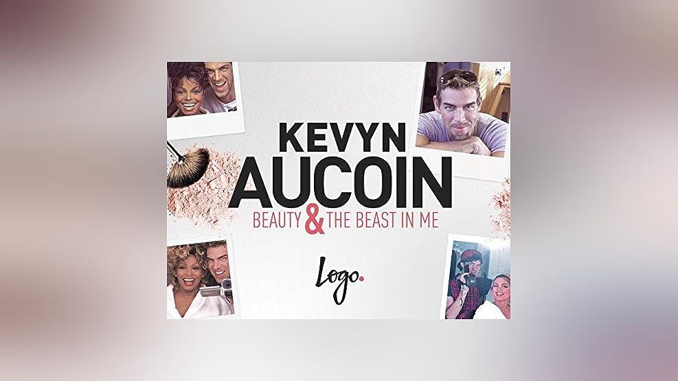 Kevyn Aucoin: Beauty & the Beast In Me Season 1