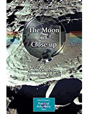 The Moon in Close-up: A Next Generation Astronomer's Guide