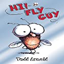 Hi! Fly Guy Audiobook by Tedd Arnold Narrated by MacLeod Andrews