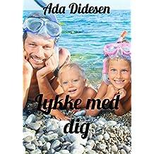 Lykke med dig (Danish Edition)