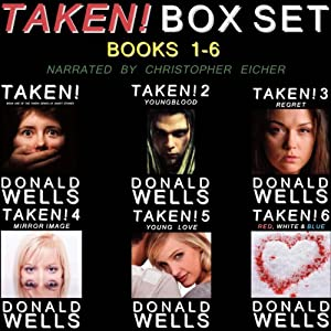 Taken! Box Set - Books 1-6 Audiobook
