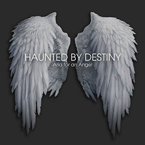CD : Haunted by Destiny - Aria For An Angel (Holland - Import)