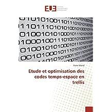 ETUDE ET OPTIMISATION DES CODES TEMPS-ESPACE