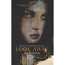 Look Away: Collisions with the ungodly; based on actual events. (The Looking Series) (Volume 1)