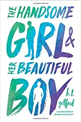 The Handsome Girl & Her Beautiful Boy Hardcover