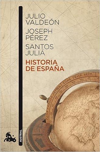 Historia de España: 1 (Contemporánea): Amazon.es: Pérez, Joseph, Juliá, Santos, Valdeón Baruque, Julio: Libros