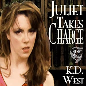 Juliet Takes Charge Audiobook