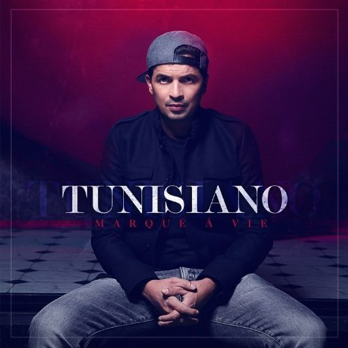 tunisiano marqué a vie