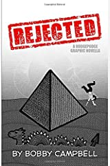 Rejected: A Graphic Novella Paperback