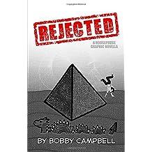 Rejected: A Graphic Novella