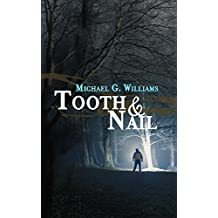Tooth & Nail (Withrow Chronicles Book 2)