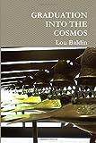 Graduation Into The Cosmos