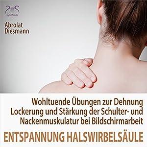 Entspannung für die Halswirbelsäule Hörbuch